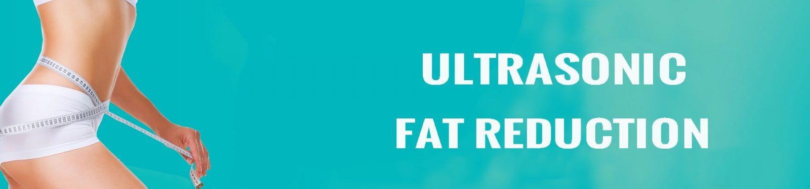 ULTRASONIC FAT REDUCTION